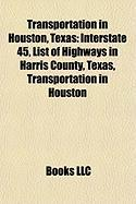 Transportation in Houston, Texas: Interstate 45