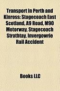 Transport in Perth and Kinross: Stagecoach East Scotland