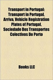 Transport In Portugal - Books Llc