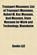Transport Museums: List of Transport Museums