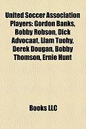 United Soccer Association Players: Bobby Robson