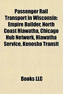 Passenger Rail Transport in Wisconsin: Empire Builder