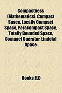 Compactness (Mathematics): Compact Space