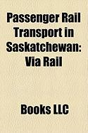 Passenger Rail Transport in Saskatchewan: Via Rail