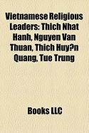 Vietnamese Religious Leaders: Thich Nhat Hanh