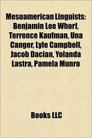 Mesoamerican Linguists - Books Llc