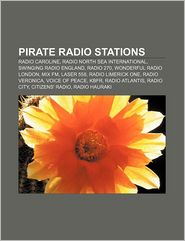 Pirate Radio Stations - Books Llc