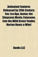 Animated Features Released by 20th Century Fox: Avatar