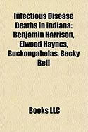 Infectious Disease Deaths in Indiana: Benjamin Harrison