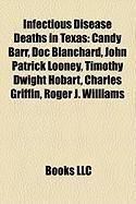 Infectious Disease Deaths in Texas: Candy Barr