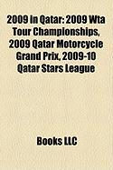 2009 in Qatar: 2009 Wta Tour Championships, 2009 Qatar Motorcycle Grand Prix, 2009-10 Qatar Stars League