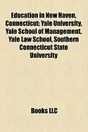 Education in New Haven, Connecticut: Yale University