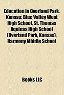 Education in Overland Park, Kansas: Blue Valley West High School