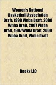 Women's National Basketball Association Draft - Books Llc