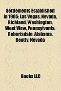 Settlements Established in 1905: Las Vegas, Nevada