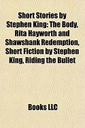 Short Stories by Stephen King (Study Guide): Short Fiction by Stephen King