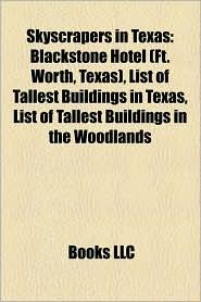 Skyscrapers In Texas - Books Llc