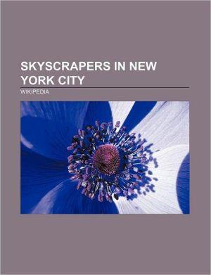 Skyscrapers in New York City: Empire State Building, Chrysler Building, Rockefeller Center, 7 World Trade Center
