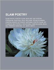 Slam Poetry - Books Llc