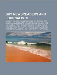 Sky Newsreaders And Journalists - Books Llc
