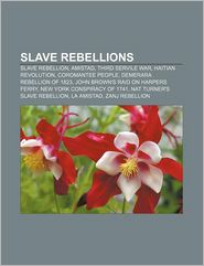 Slave Rebellions - Books Llc