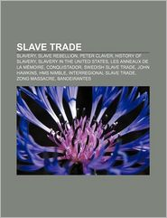 Slave Trade - Books Llc