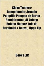 Slave Traders - Books Llc