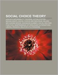 Social choice theory: Arrow's impossibility theorem, Voting system, Median graph, Social Choice and Individual Values, Mechanism design - Source: Wikipedia