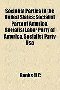 Socialist Parties in the United States: Socialist Party of America