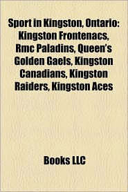 Sport in Kingston, Ontario: Kingston Canadians alumni, Sports venues in Kingston, Ontario, Kingston Frontenacs, Bryan Fogarty, Kevin Conway - Source: Wikipedia