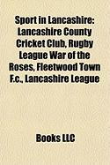 Sport in Lancashire: Lancashire County Cricket Club