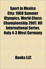 Sport In Mexico City - Books Llc