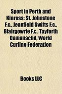 Sport in Perth and Kinross: St. Johnstone F.C.