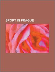 Sport In Prague - Books Llc