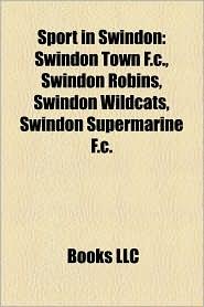 Sport In Swindon - Books Llc