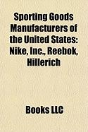 Sporting Goods Manufacturers of the United States: Nike, Inc.