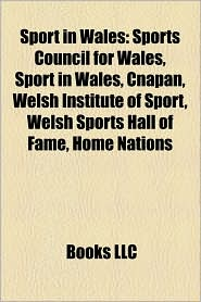 Sport In Wales - Books Llc