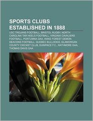 Sports Clubs Established In 1888 - Books Llc