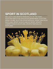 Sport in Scotland: BBC Scotland Sports Personality of the Year, Scottish Executive Education Department, Scottish sport stubs - Source: Wikipedia