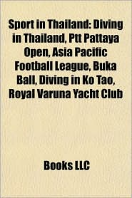 Sport in Thailand: Muay Thai, Sport deaths in Thailand, Sport in Bangkok, Sports competitions in Thailand, Sports governing bodies in Thailand - Source: Wikipedia