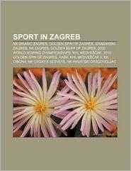 Sport In Zagreb - Books Llc