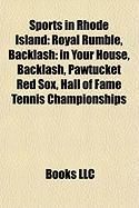Sports in Rhode Island: Royal Rumble