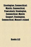Stonington, Connecticut: Mystic, Connecticut