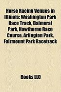Horse Racing Venues in Illinois: Washington Park Race Track