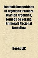 Football Competitions in Argentina: Primera Division Argentina