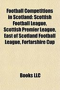 Football Competitions in Scotland: Scottish Premier League