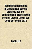 Football Competitions in Libya: Libyan Second Division 2008-09 - Championship Stage