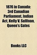1876 in Canada: 3rd Canadian Parliament