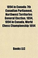 1894 in Canada: 7th Canadian Parliament