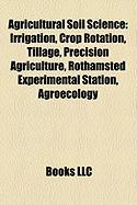 Agricultural Soil Science: Agroecology